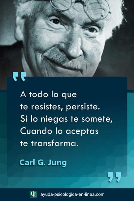 Frase Jung lo que resistes persiste