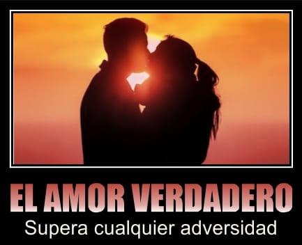 Frase - El amor verdadero supera cualquier adversidad