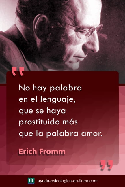 Frase E.Fromm palabra amor