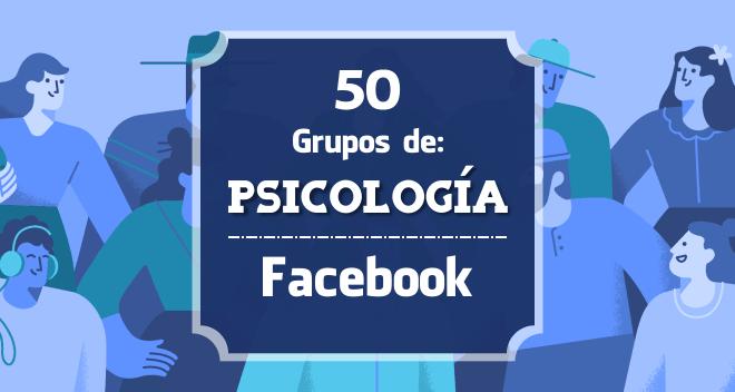50 grupos de psicología en facebook